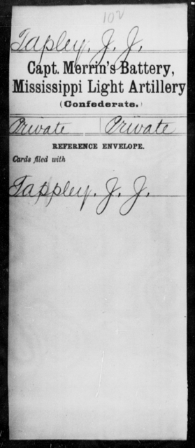 Tapley, J J - Age: [Blank], Year: [BLANK] - Mississippi Capt Lomax's Co., Light Artillery AND Capt Merrin's Battery, Light Artillery AND Capt. Richards' Co., Light Artillery (Madison Light Artillery), A-M
