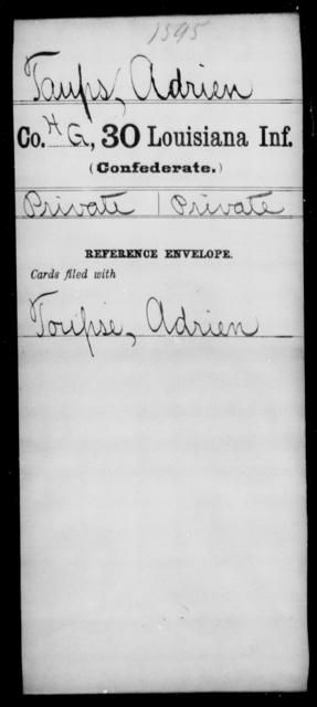 Taups, Adrien - Age [Blank], Year: [Blank] - Thirtieth Infantry, Sc - Z - Louisiana
