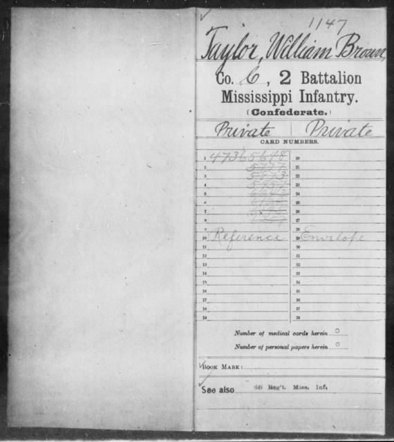 Taylor, William Brown - Age: [Blank], Year: [BLANK] - Mississippi Second Battalion, Infantry, R-Z AND Second (Davidson's) Infantry (Army of 10,000), A-O