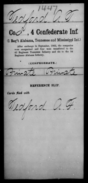 Tedford, A T - Age [Blank], Year: [Blank] - Fourth Confederate Infantry, O-Y - Raised Directly by the Confederate Government