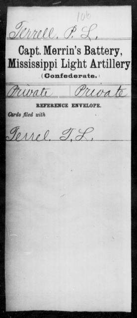 Terrell, P L - Age: [Blank], Year: [BLANK] - Mississippi Capt Lomax's Co., Light Artillery AND Capt Merrin's Battery, Light Artillery AND Capt. Richards' Co., Light Artillery (Madison Light Artillery), A-M