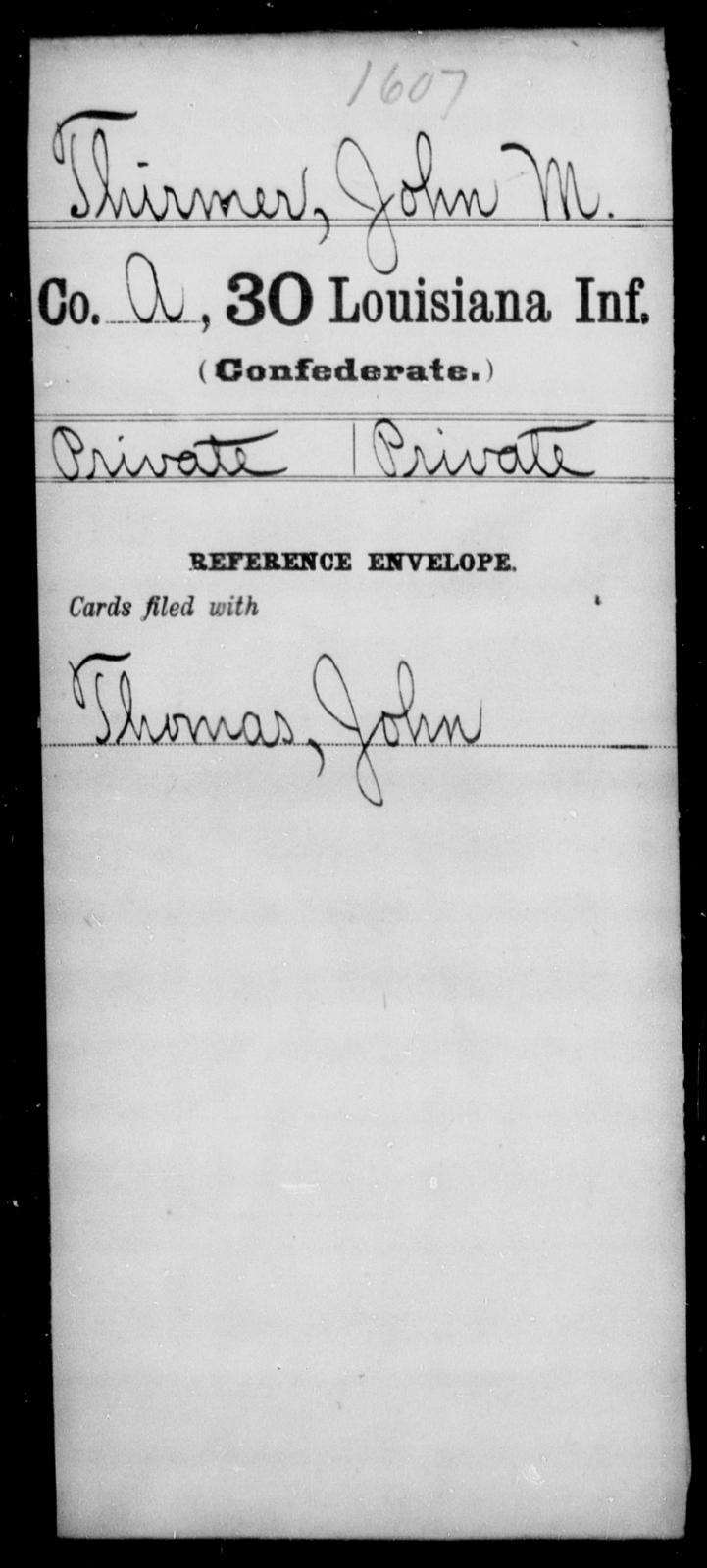 Thirmer, John M - Age [Blank], Year: [Blank] - Thirtieth Infantry, Sc - Z - Louisiana