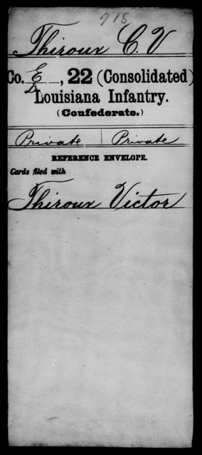 Thiroux, C V - Age [Blank], Year: [Blank] - Twenty-second (Consolidated) Infantry, Re - Z - Louisiana