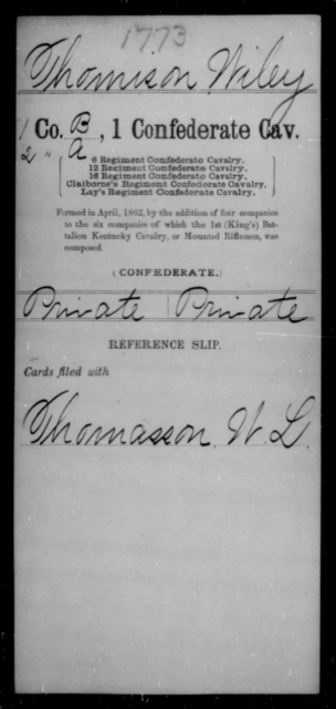Thomison, Wiley - Age [Blank], Year: [Blank] - First Confederate Cavalry, O-T - Raised Directly by the Confederate Government