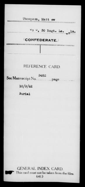 Thompson, Matt Ew - Age [Blank], Year: [Blank] - Twenty-eighth (Gray's) Infantry, Q-V - Louisiana