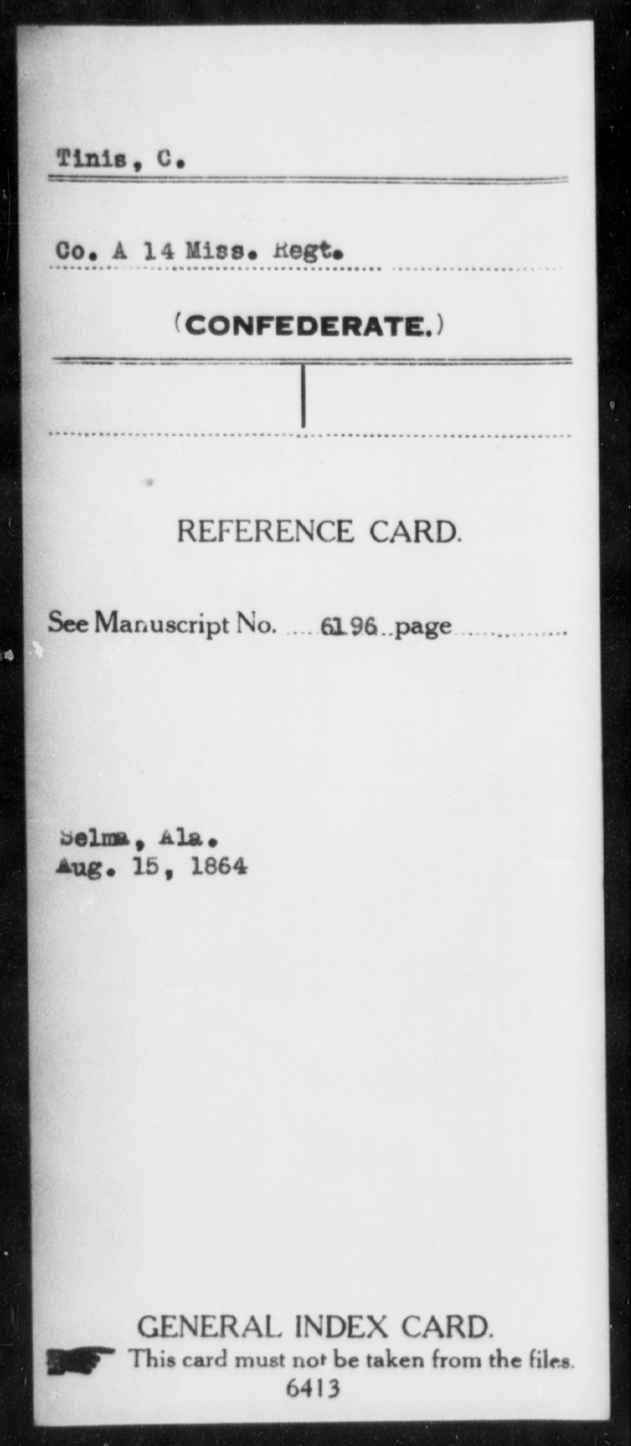 Tinis, C - Age: [Blank], Year: [BLANK] - Mississippi Fourteenth Infantry, St-Wh