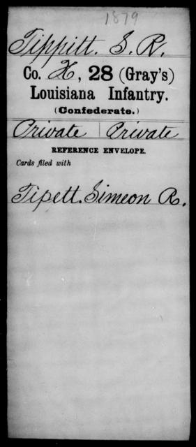 Tippitt, S R - Age [Blank], Year: [Blank] - Twenty-eighth (Gray's) Infantry, Q-V - Louisiana