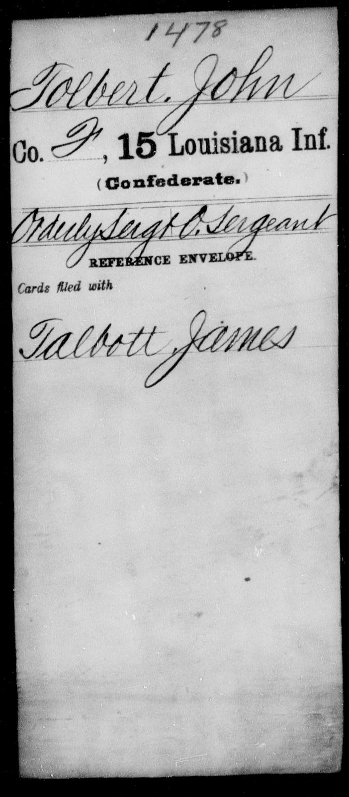 Tolbert, John - Age [Blank], Year: [Blank] - Fifteenth Infantry, So - Z AND Fifteenth (Weatherly's) Battalion, Sharp Shooters - Louisiana