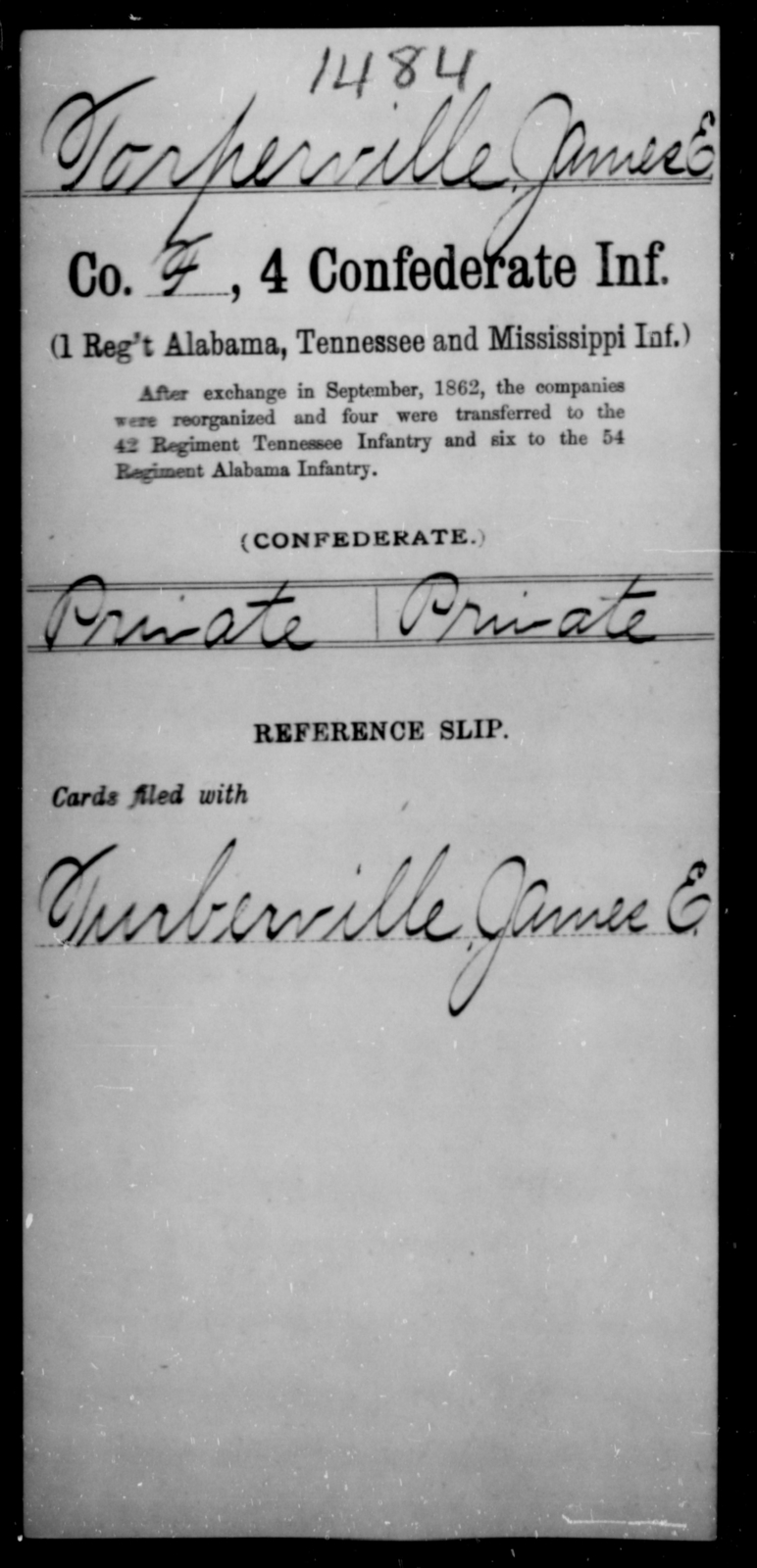 Torperville, James E - Age [Blank], Year: [Blank] - Fourth Confederate Infantry, O-Y - Raised Directly by the Confederate Government