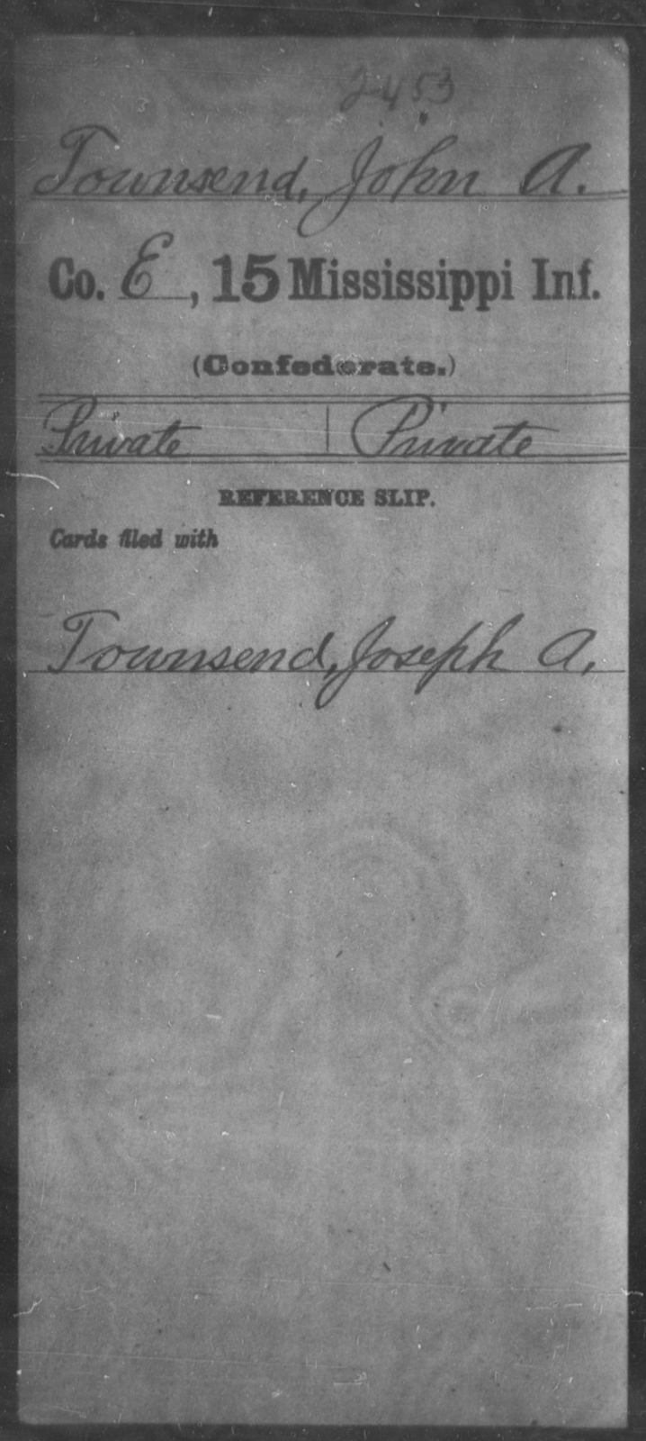 Townsend, John A - Age: [Blank], Year: [BLANK] - Mississippi Fifteenth Infantry, Sh-T