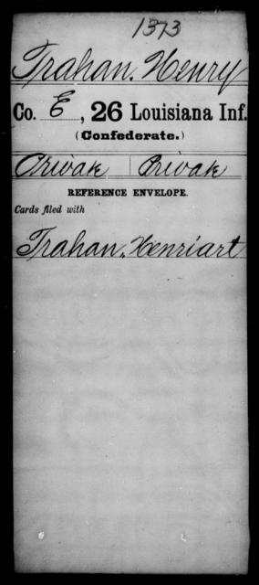 Trahan, Henry - Age [Blank], Year: [Blank] - Twenty-sixth Infantry, Mh - Z - Louisiana
