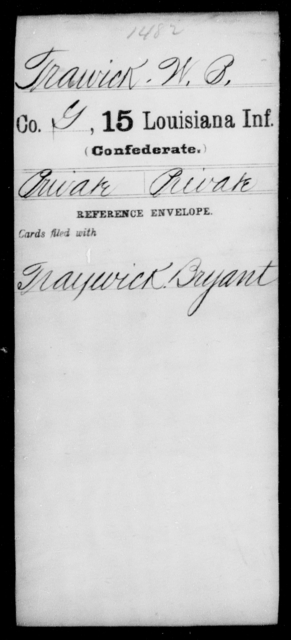 Trawick, W B - Age [Blank], Year: [Blank] - Fifteenth Infantry, So - Z AND Fifteenth (Weatherly's) Battalion, Sharp Shooters - Louisiana