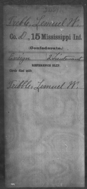 Treble, Lemuel W - Age: [Blank], Year: [BLANK] - Mississippi Fifteenth Infantry, Sh-T