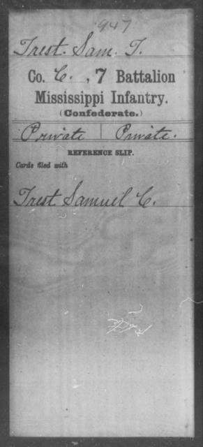 Trest, Sam T - Age: [Blank], Year: [BLANK] - Mississippi Seventh Battalion, Infantry, P-Y
