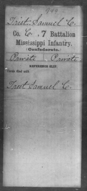 Trist, Samuel C - Age: [Blank], Year: [BLANK] - Mississippi Seventh Battalion, Infantry, P-Y