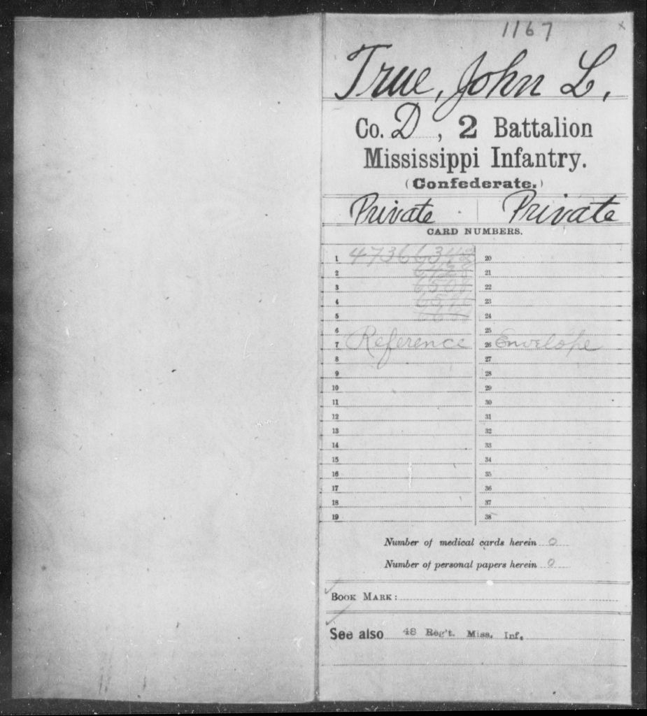 True, John L - Age: [Blank], Year: [BLANK] - Mississippi Second Battalion, Infantry, R-Z AND Second (Davidson's) Infantry (Army of 10,000), A-O