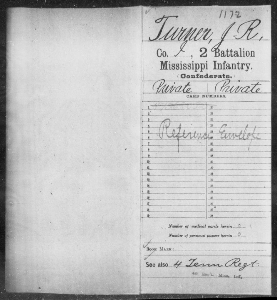 Turner, J R - Age: [Blank], Year: [BLANK] - Mississippi Second Battalion, Infantry, R-Z AND Second (Davidson's) Infantry (Army of 10,000), A-O