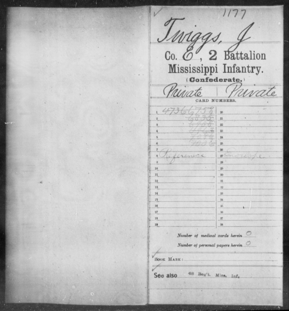 Twiggs, J - Age: [Blank], Year: [BLANK] - Mississippi Second Battalion, Infantry, R-Z AND Second (Davidson's) Infantry (Army of 10,000), A-O