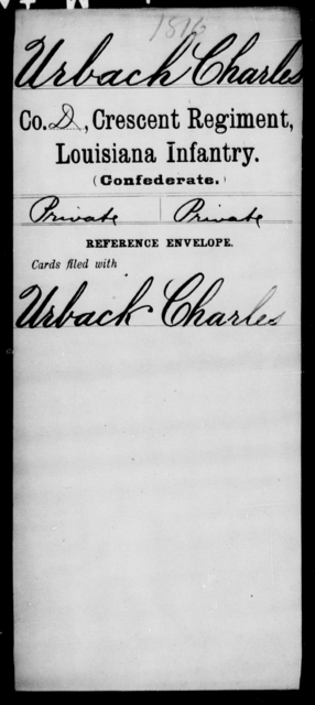 Urbach, Charles - Age [Blank], Year: [Blank] - Crescent Regiment, Infantry, T - Z - Louisiana
