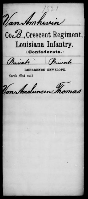VanAmhevin, [Blank] - Age [Blank], Year: [Blank] - Crescent Regiment, Infantry, T - Z - Louisiana