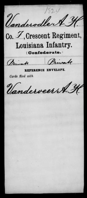 Vanderodle, A H - Age [Blank], Year: [Blank] - Crescent Regiment, Infantry, T - Z - Louisiana