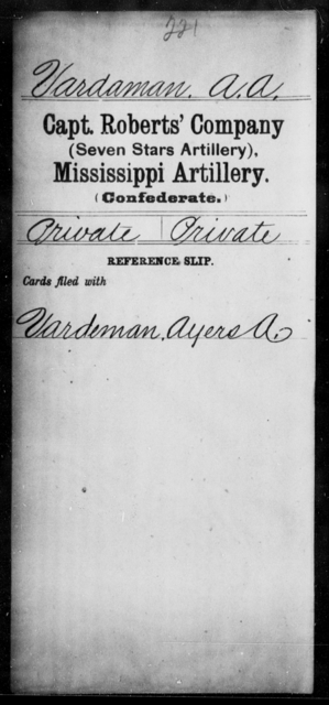 Vardaman, A A - Age: [Blank], Year: [BLANK] - Mississippi Capt. Richards' Co., Light Artillery (Madison Light Artillery), N-Y AND Capt. Roberts' Co. (Seven Stars Artillery), Artillery AND Capt. Stanford's Co., Light Artillery, A-C