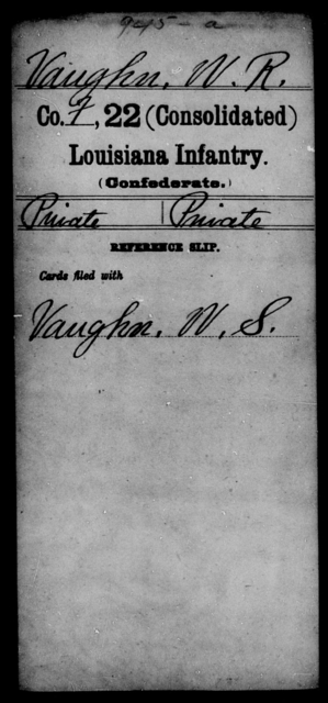 Vaughn, W R - Age [Blank], Year: [Blank] - Twenty-second (Consolidated) Infantry, Re - Z - Louisiana
