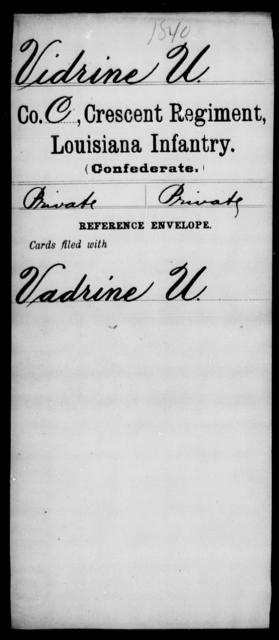 Vidrine, U - Age [Blank], Year: [Blank] - Crescent Regiment, Infantry, T - Z - Louisiana