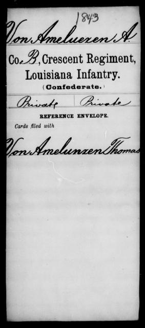 VonAmeluexen, A - Age [Blank], Year: [Blank] - Crescent Regiment, Infantry, T - Z - Louisiana