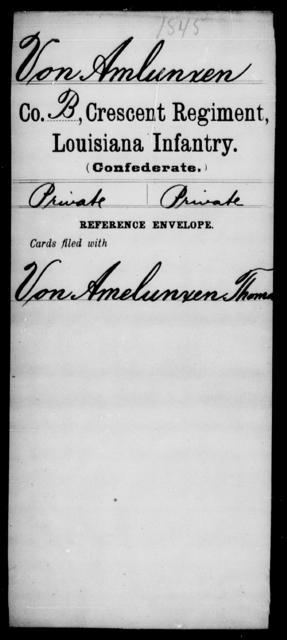 VonAmlunxen, [Blank] - Age [Blank], Year: [Blank] - Crescent Regiment, Infantry, T - Z - Louisiana