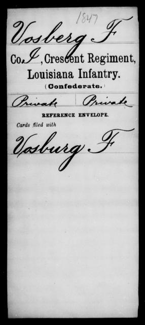 Vosberg, F - Age [Blank], Year: [Blank] - Crescent Regiment, Infantry, T - Z - Louisiana