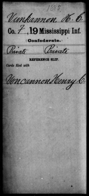 Vunkannon, H C - Age: [Blank], Year: [BLANK] - Mississippi Nineteenth Infantry, St-V