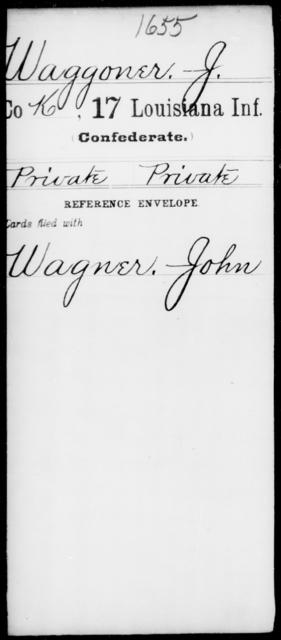 Waggoner, J - Age [Blank], Year: [Blank] - Seventeenth Infantry, Su - Z - Louisiana
