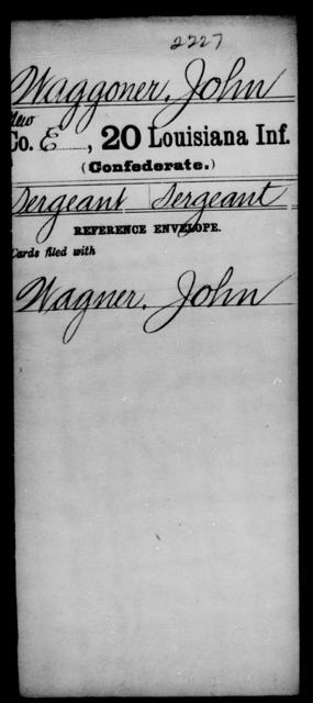 Waggoner, John - Age [Blank], Year: [Blank] - Twentieth Infantry, Th - Z - Louisiana