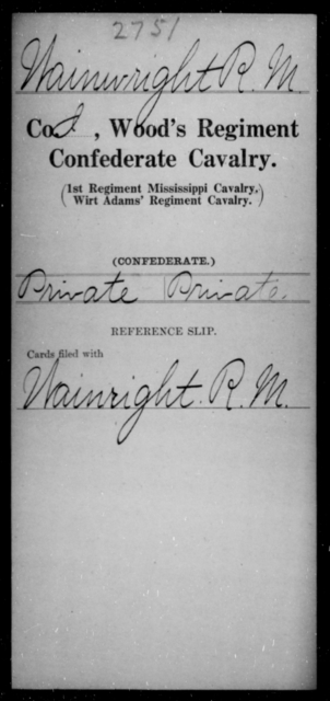 Wainright, R M - Age [Blank], Year: [Blank] - Wood's Regiment, Confederate Cavalry, Sm-Z - Raised Directly by the Confederate Government