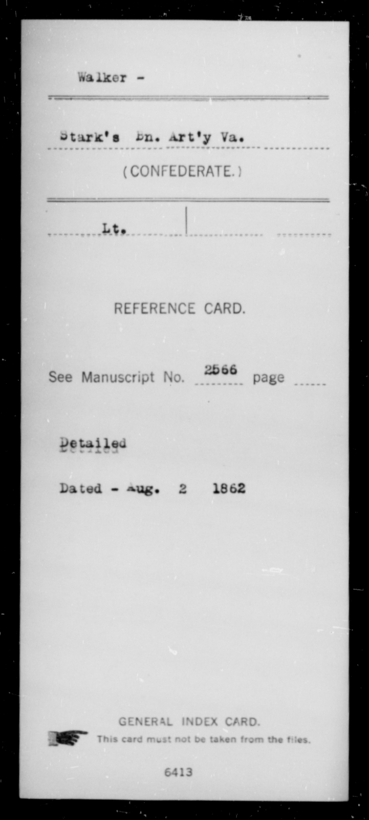 Walker, [Blank] - Age [Blank], Year: [Blank] - Maj. F.W. Smith's Battalion, Confederate Heavy Artillery AND Stark's Battalion, Confederate Light Artillery - Raised Directly by the Confederate Government