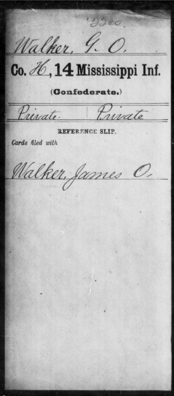 Walker, G O - Age: [Blank], Year: [BLANK] - Mississippi Fourteenth Infantry, St-Wh