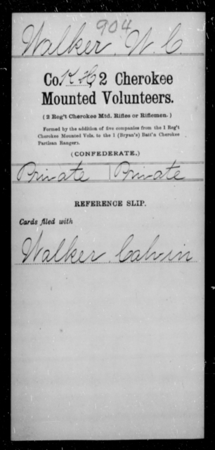 Walker, W C - Age [Blank], Year: [Blank] - Second Cherokee Mounted Volunteers - Raised Directly by the Confederate Government