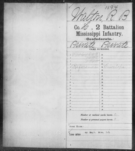 Walton, R B - Age: [Blank], Year: [BLANK] - Mississippi Second Battalion, Infantry, R-Z AND Second (Davidson's) Infantry (Army of 10,000), A-O