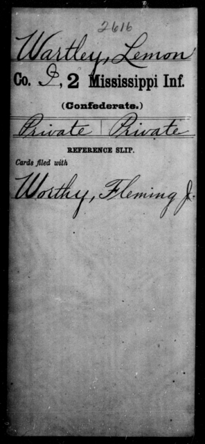 Wartley, Lemon - Age: [Blank], Year: [BLANK] - Mississippi Second Infantry, A, Su-We
