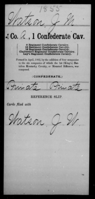 Watson, J M - Age [Blank], Year: [Blank] - First Confederate Cavalry, U-Y AND First Confederate Regular Cavalry - Raised Directly by the Confederate Government