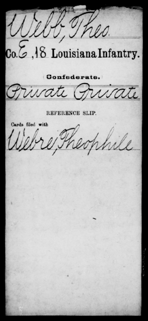 Webb, Theo - Age [Blank], Year: [Blank] - Eighteenth Infantry, Si - Z - Louisiana