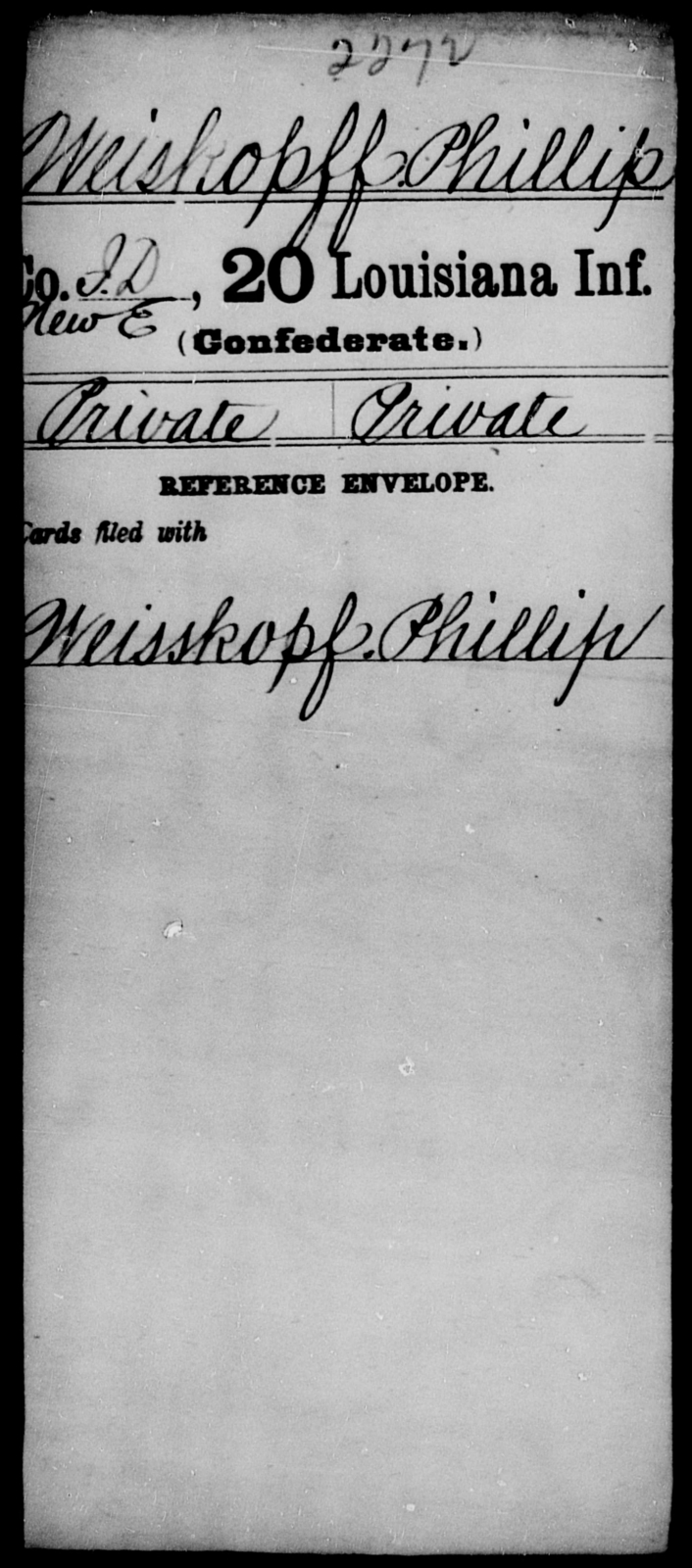 Weiskopff, Phillip - Age [Blank], Year: [Blank] - Twentieth Infantry, Th - Z - Louisiana