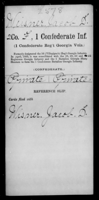Weisner, Jacob D - Age [Blank], Year: [Blank] - First Confederate Infantry, T-Y - Raised Directly by the Confederate Government
