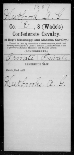 Westbrook, A G - Age [Blank], Year: 1862 - Eighth Confederate Cavalry, S-Z - Raised Directly by the Confederate Government