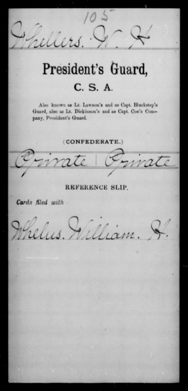 Whellers, W H - Age [Blank], Year: [Blank] - Invalid Corps AND Officers Surnamed Morgan, CSA AND President's Guard, CSA AND Misc. Records - Raised Directly by the Confederate Government