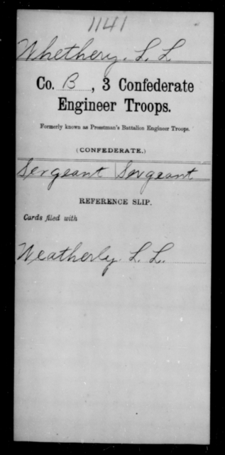 Whethery, L L - Age [Blank], Year: [Blank] - Third Confederate Engineer Troops, P-Z - Raised Directly by the Confederate Government