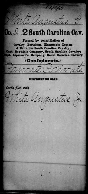 White, Augustus G - Age: [Blank], Year: [BLANK] - South Carolina Second Cavalry T-Y, Second Battalion, Cavalry Reserves