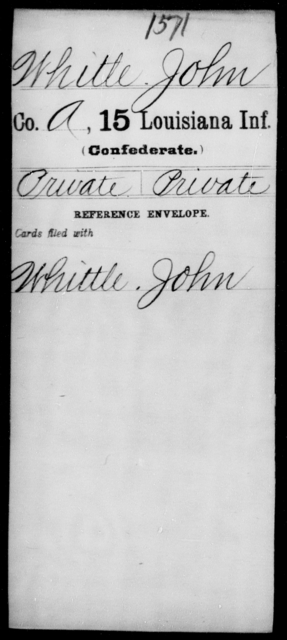 Whitle, John - Age [Blank], Year: 1861 - Fifteenth Infantry, So - Z AND Fifteenth (Weatherly's) Battalion, Sharp Shooters - Louisiana