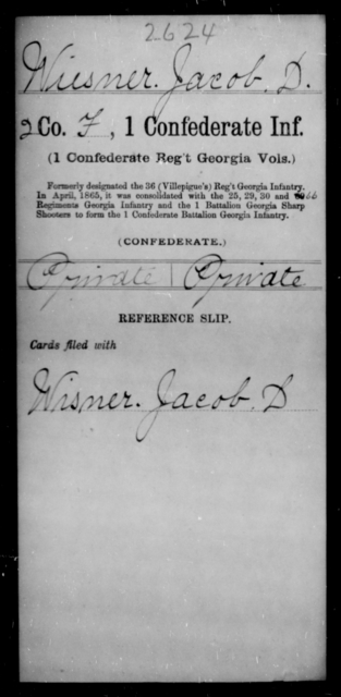 Wiesner, Jacob D - Age [Blank], Year: [Blank] - First Confederate Infantry, T-Y - Raised Directly by the Confederate Government